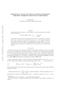 Existence of Weak Solutions of Linear Subelliptic Dirichlet Problems With Rough Coefficients
